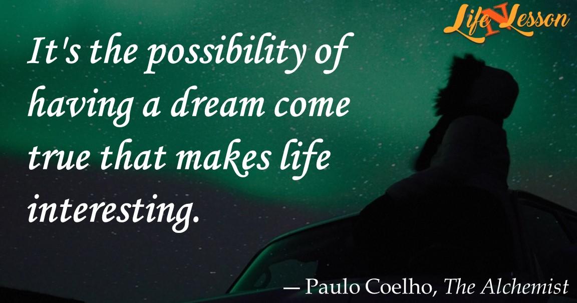― Paulo Coelho,The Alchemist