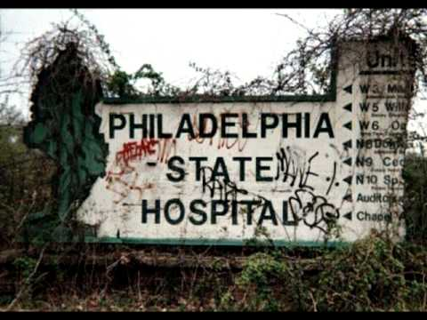 Byberry Mental Asylum Life and lesson