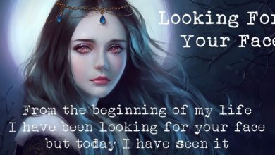 Photo of Looking For Your Face ♥♥♥ Love poem