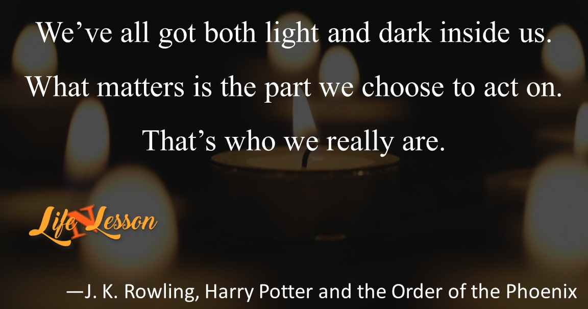 —J. K. Rowling, Harry Potter and the Order of the Phoenix