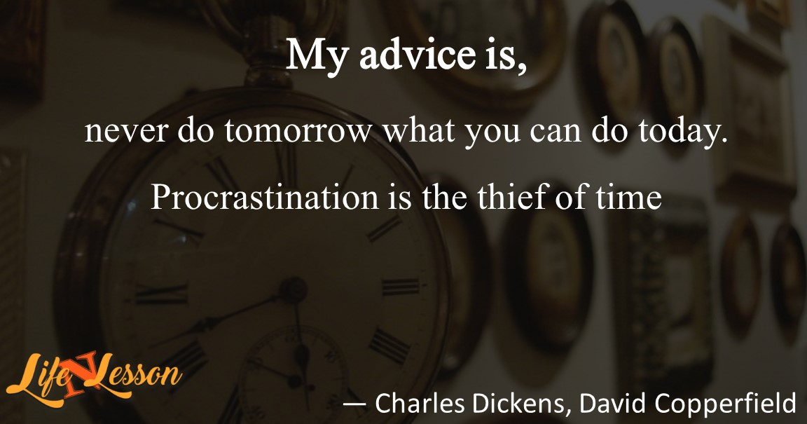 — Charles Dickens, David Copperfield