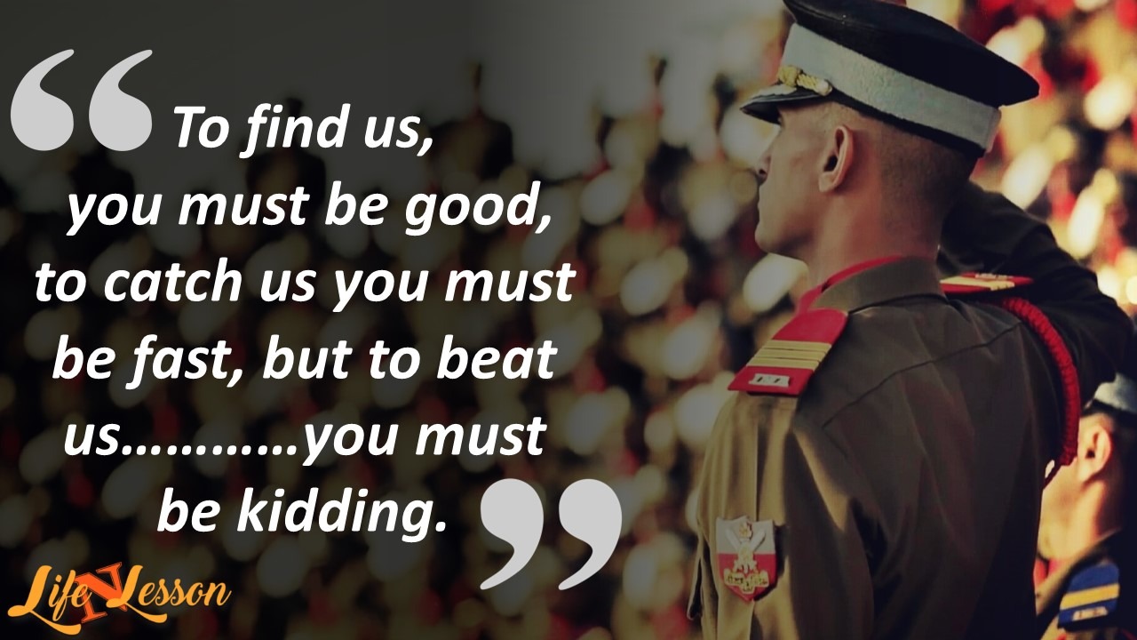 These 11 Quotes on Indian army fill your heart with pride ...