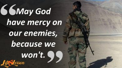 Photo of These 11 Indian Army Quotes will Definitely fill your heart with pride