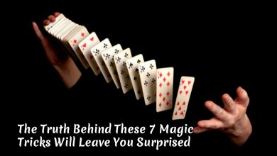 Photo of The Truth Behind These 7 Magic Tricks Will Leave You Surprised