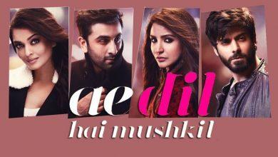 Photo of Ae Dil Hai Mushkil Movie 2016 – Ranbir Kapoor, Aishwarya Rai Bachchan, Anushka Sharma