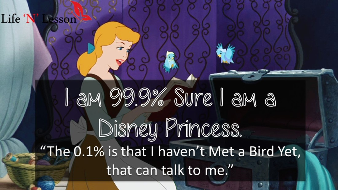 These Princess Quotes Are So Awesome That It Makes You Feel Like A