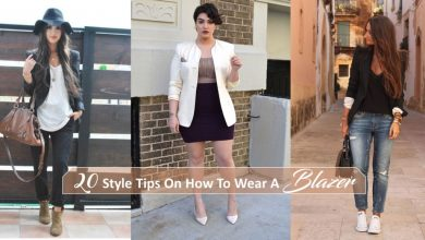 Photo of 20 Style Tips On How To Wear A Blazer