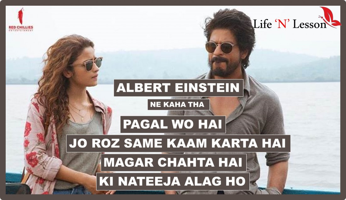 Dear Zindagi Dialogue and Quotes