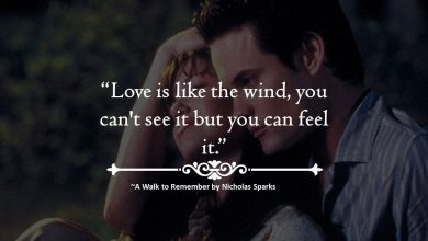 "Photo of Beautiful Quotes From ""A Walk to Remember"" by Nicholas Sparks are Amazing."