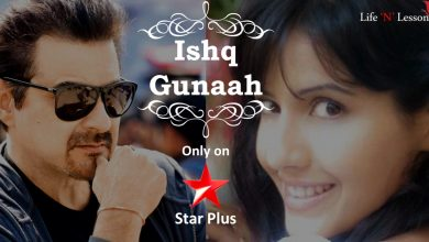 Photo of Ishq Gunaah Serial On Star Plus: Story Plot, Wiki, Promo, Title Song, Timing, Latest News