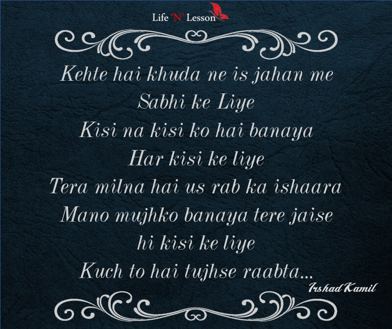 Lyric songs by lyrics : 17 Hauntingly Beautiful Lyrics Penned by Irshad Kamil and These ...
