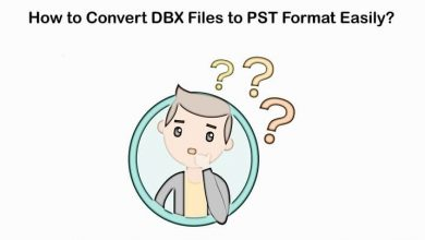 Photo of Best Way to Convert DBX to PST format Quickly
