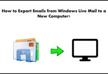 Photo of How to Transfer Windows Live Mail to New Computer