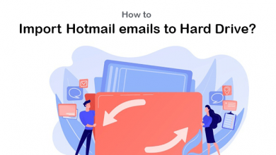 Photo of How to Import Hotmail emails to Hard Drive for Free?
