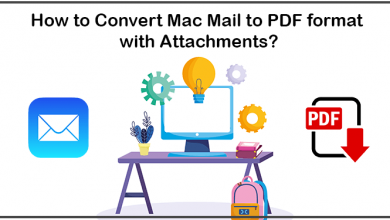 Photo of How to Convert Mac Mail to PDF with Attachments?