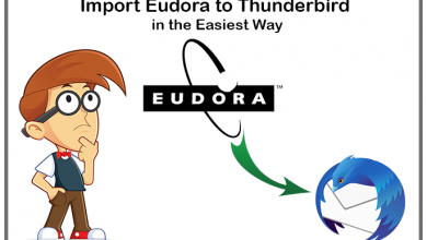 Photo of Know the Best Way of Importing Eudora into Thunderbird