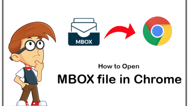 Photo of How to Open MBOX file in Chrome with Easy Method?