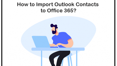 Photo of How to Import Outlook Contacts to Office 365 account?