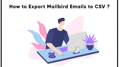 Photo of How to Export Mailbird Emails and Contacts to CSV Format?