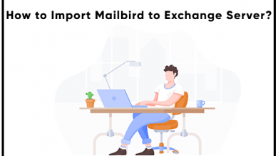 Photo of How to Migrate Mailbird to Exchange Server? – Complete Guide